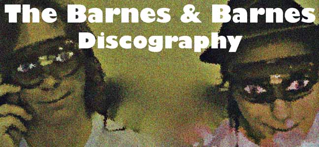 The Barnes & Barnes Discography